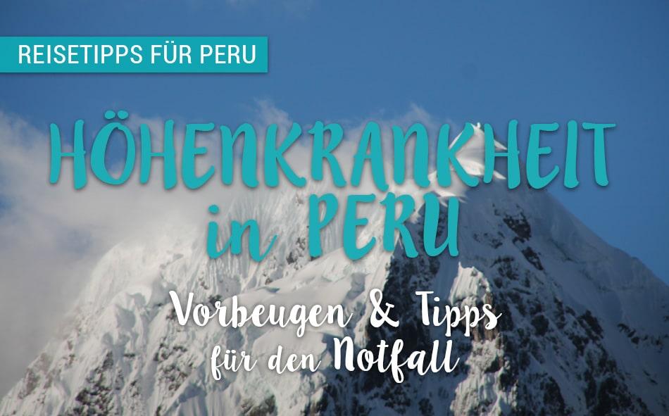 Hohenkrankheit Peru