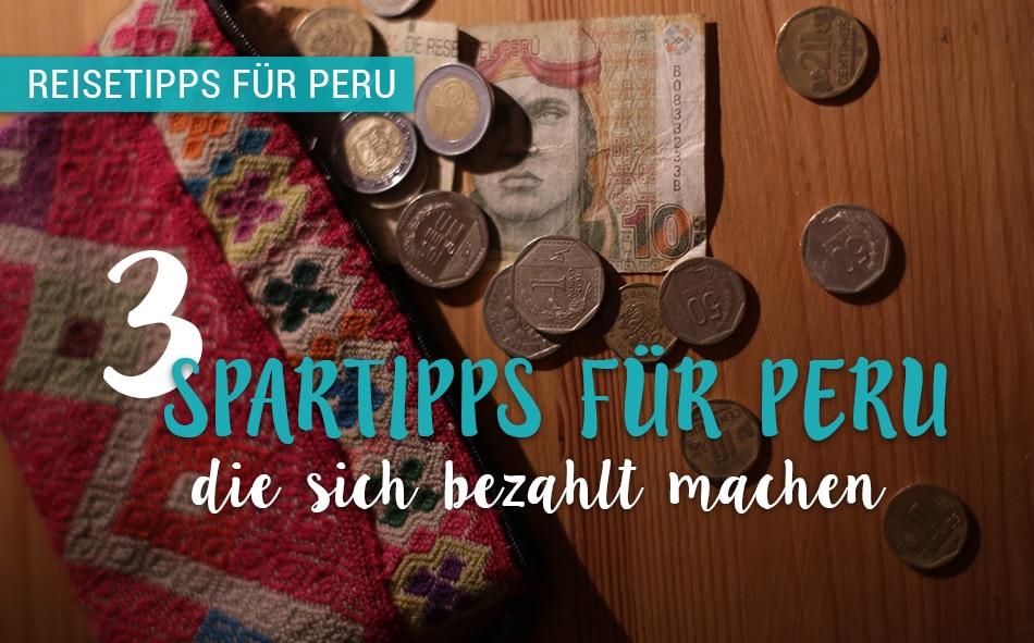 3 tipps wie du in peru viel geld sparen kannst quer durch peru thecheapjerseys Images