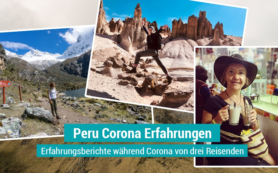 Peru Corona Erfahrungen